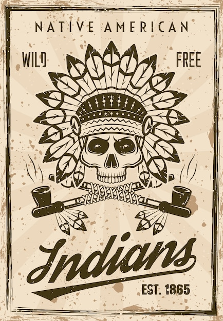 American indians vector poster in vintage style with skull in feather headdress Premium Vector