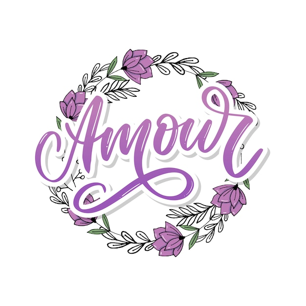 Amour. vector handwritten lettering with hand drawn flowers Premium Vector