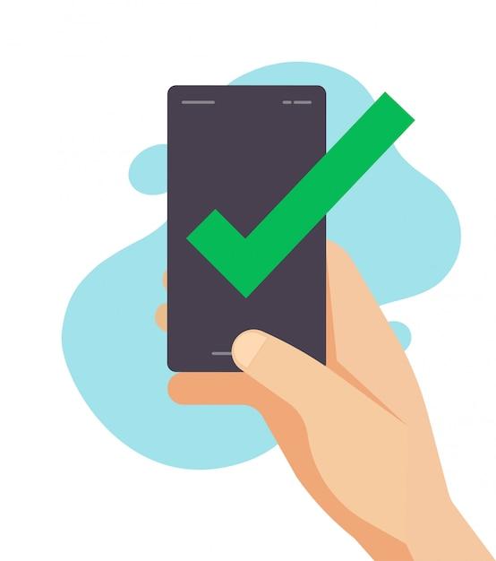 휴대폰 스마트 폰에서 승인 확인 메시지 확인 표시 프리미엄 벡터