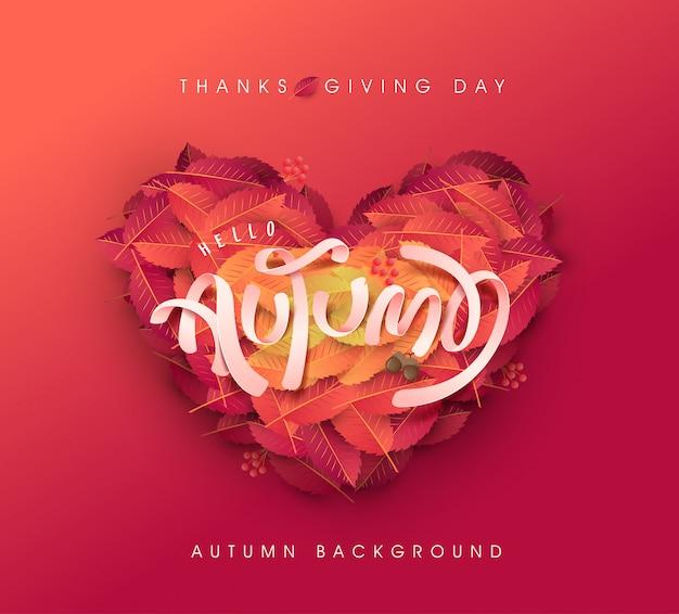 秋の葉のハート形の背景。感謝祭の日のイラスト。秋のレタリング。 Premiumベクター