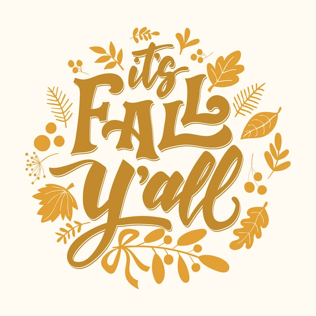 Autumn lettering card it's fall y'all Premium Vector