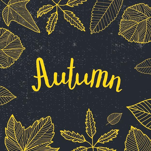 가을 글자, 손으로 그린 나뭇잎. 검정색과 노란색, 칠판 스타일. 카드, 포스터, 플래 카드 프리미엄 벡터