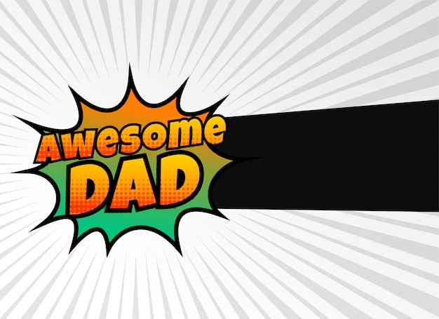 Awesome dad happy fathers day greeting Free Vector