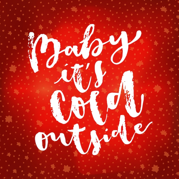 Baby it's cold outside Premium Vector
