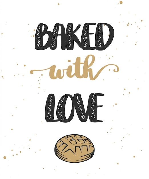 Baked with love with bread Premium Vector