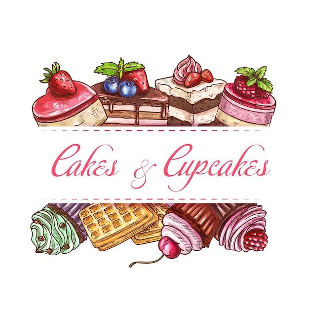 ベーカリーケーキ、カップケーキのペストリー、甘いデザートはポスターやカフェメニューのカバーをスケッチします。パティスリーチョコレートケーキ、ベルギーワッフル、チーズケーキ、菓子パイ、クリームとフレッシュベリー Premiumベクター