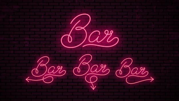 Bar - ready inscriptions template for neon signboard. Premium Vector