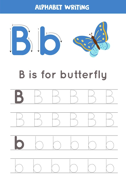 Premium Vector Basic Writing Practice For Kindergarten Kids. Alphabet  Tracing Worksheet With All A-z Letters. Tracing Letter B With Cute Cartoon  Butterfly. Educational Grammar Game.