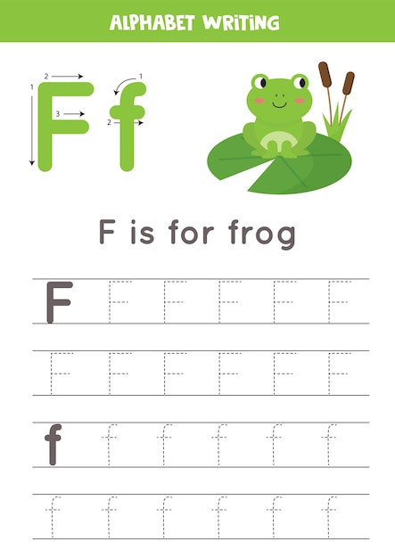 Premium Vector Basic Writing Practice For Kindergarten Kids. Alphabet  Tracing Worksheet With All A-z Letters. Tracing Letter F With Cute Cartoon  Frog. Educational Grammar Game.