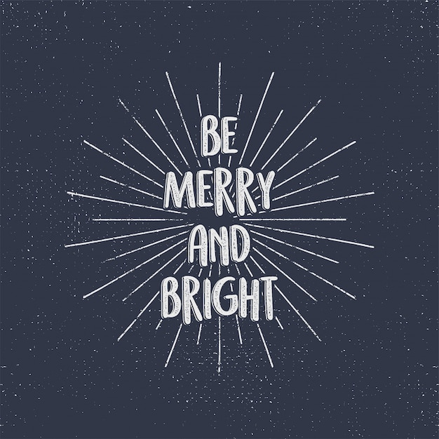 Be merry and bright holiday calligraphy Premium Vector