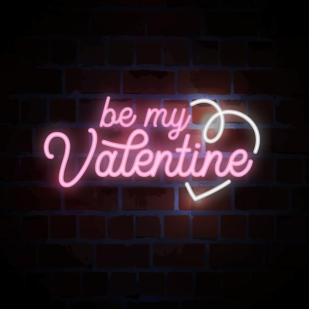 발렌타인 데이를위한 내 발렌타인 글자 네온 사인이 되십시오. 프리미엄 벡터