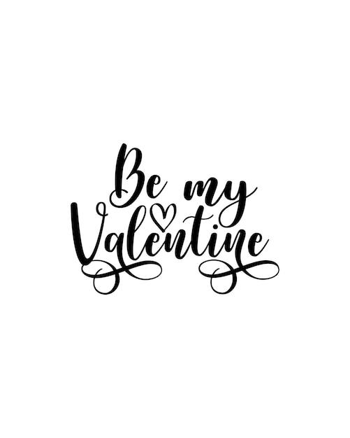 내 발렌타인 글자가 되십시오. 프리미엄 벡터