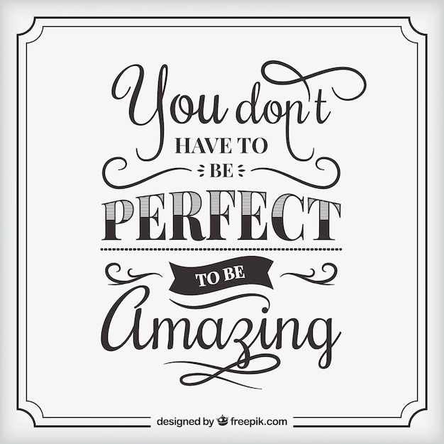 Don't be perfect, be amazing quote background Free Vector