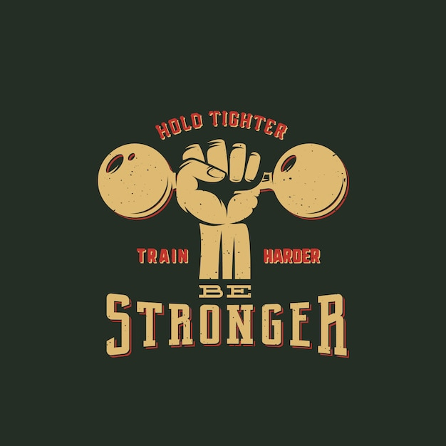 Be stronger workout abstract  emblem, label or logo template with retro typography. dumbbell in a fist silhouette symbol. Premium Vector