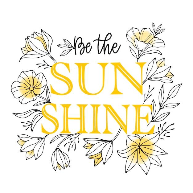 Sii il sole citare lettere floreali Vettore gratuito