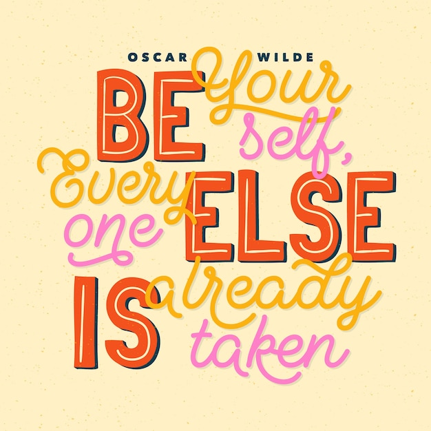 Be yourself famous design quote lettering Free Vector