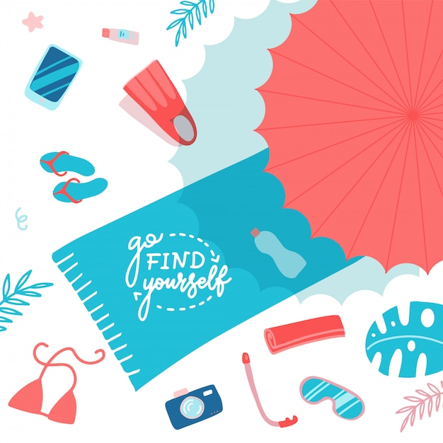 Beach accessories on sand flat lay top view. towel with lettering go find yourself, umbrella, flip flops, flippers, snorkeling mask, sun cream. have fun on a beach.  flat cartoon illustration Premium Vector
