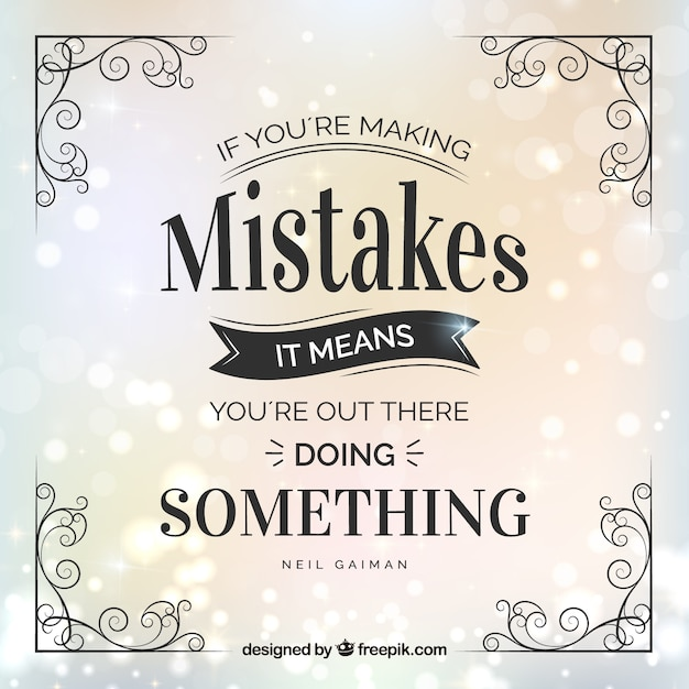 Beautiful And Inspirational Quote Of Mistakes In Vintage Style Classy Free Inspirational Quotes