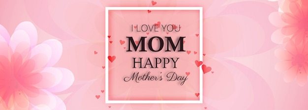 Beautiful banner happy mother's day card background Free Vector