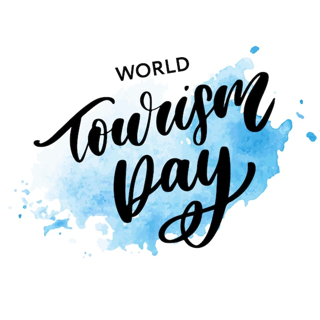 Beautiful lettering for world tourism day. Premium Vector