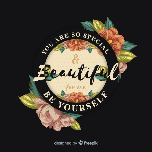 Beautiful positive message with flowers Free Vector