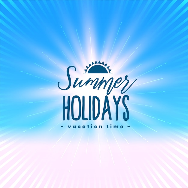 Beautiful summer holidays poster with light rays Free Vector