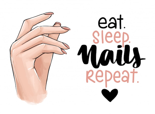 Beautiful woman hands with nude nail polish. handwritten lettering about nails. Premium Vector