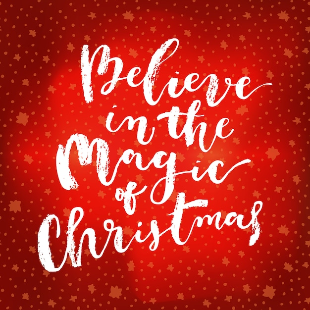 Believe in the magic of christmas greeting card Premium Vector