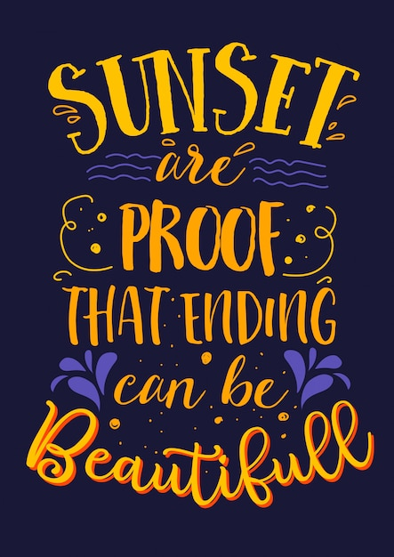 Best inspirational wisdom quotes for life sunset are proof ...
