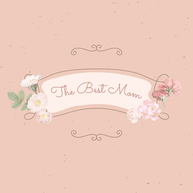 The best mom Free Vector