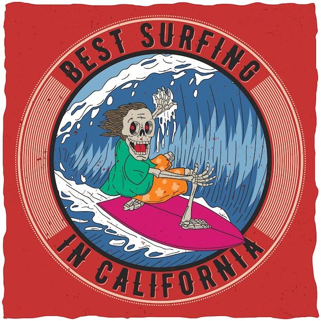 Miglior surf in california poster con divertente scheletro a bordo illustrazione Vettore gratuito