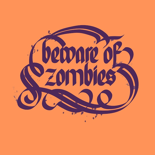 Beware of zombies typographical lettering Free Vector
