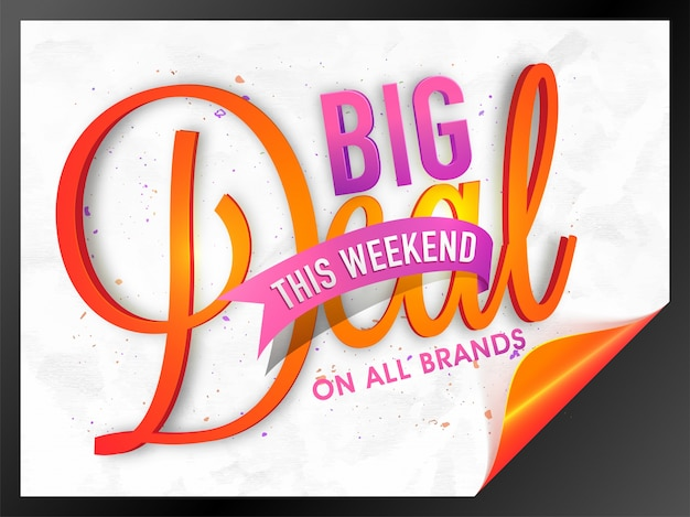 Big deal weekend sale poster, banner with curled corner, creative 3d typographic background. Free Vector