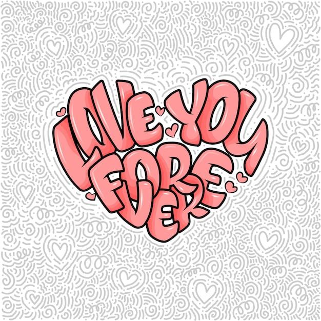 글자가있는 큰 마음-영원히 사랑해, 발렌타인 데이를위한 타이포그래피 프리미엄 벡터