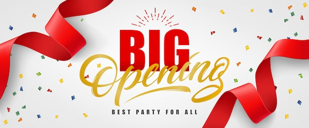 Big opening, best party for all festive banner with confetti and red streamer Free Vector