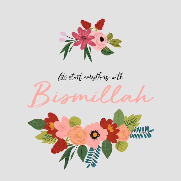 Bismillah typography with flowers Premium Vector