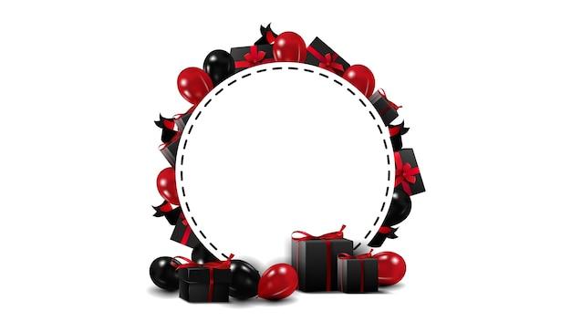 黒い金曜日は黒い金曜日要素のフレームを持つ白い空白のテンプレートをラウンドします。赤と黒の風船と白い背景で隔離の黒いプレゼントで作られた境界線のテンプレート Premiumベクター