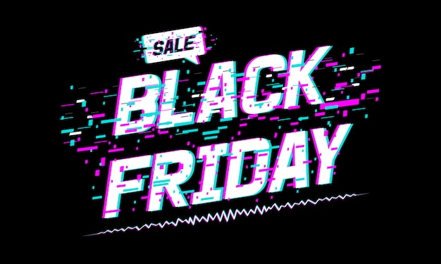 Black friday sale banner, black friday text with glitch effect. Premium Vector