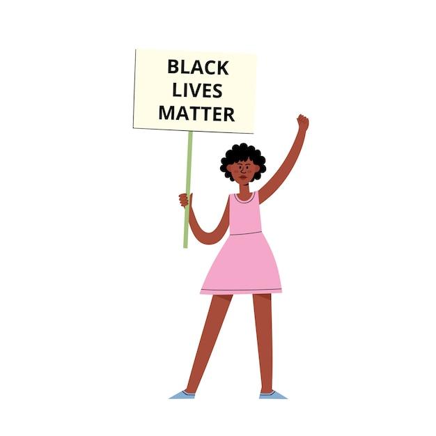 プラカード、白で隔離漫画フラットスタイルで人種平等のためのポスターを保持しているデモにアフロアメリカンの女性と黒の生活問題概念 Premiumベクター