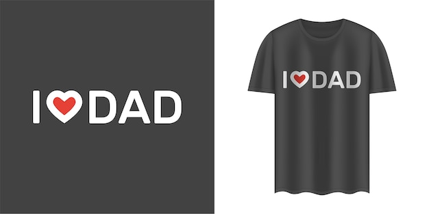 Black t-shirt with i love dad text. Premium Vector