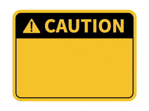 Blank caution sign. yellow background. background with space for text writing. Premium Vector