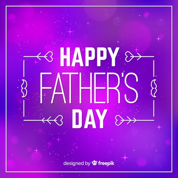 Blurred father's day background Free Vector