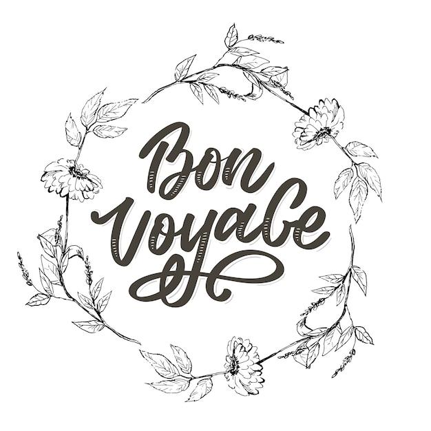 Bon voyage hand lettering  calligraphy travel Premium Vector