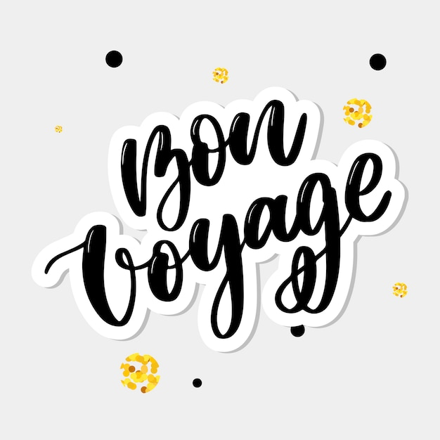 Bon voyage lettering Premium Vector