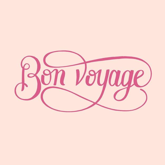 Bon voyage typography design illustration Free Vector