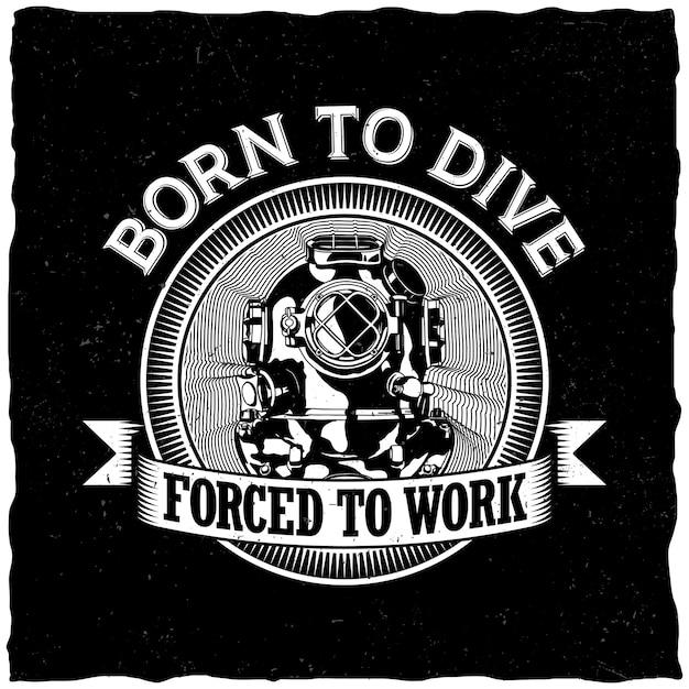 Born to dive label Free Vector