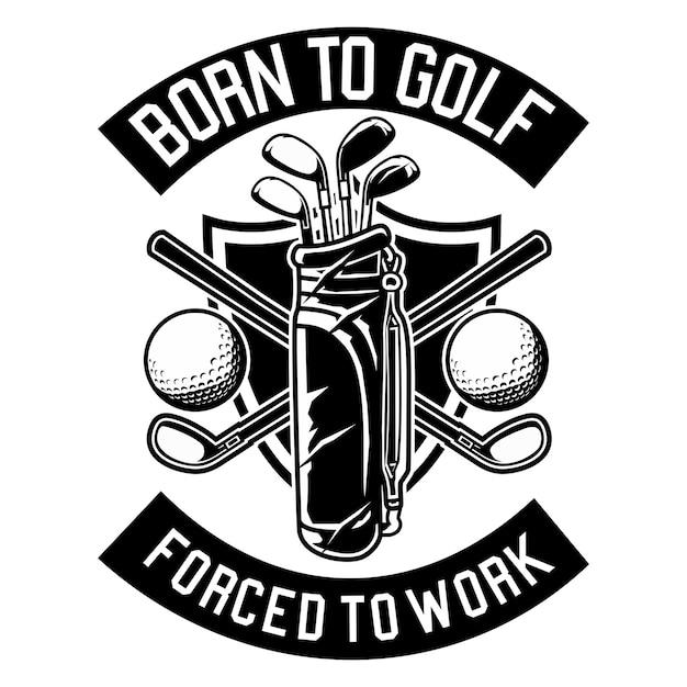 Born to golf Premium Vector