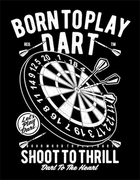 Born to play dart Premium Vector