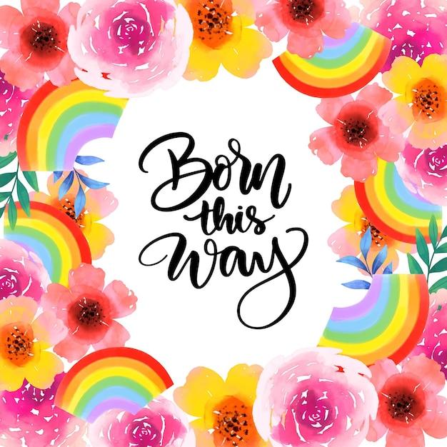 Nato in questo modo orgoglio lettering fiori ad acquerello Vettore gratuito