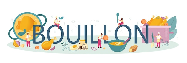 Bouillon typographic word. tasty meal and ready dish. chicken meat, onion and potato, carrot ingredient. homemade dinner or lunch in the plate. flat illustration Premium Vector
